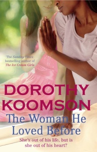 The Woman He Loved Before Me by Dorothy Koomson