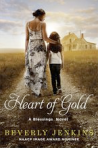 Heart of Gold: A Blessings Novel by Beverly Jenkins