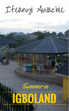 Summer in Igboland