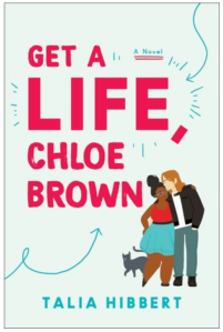 Get a Life Chloe Brown